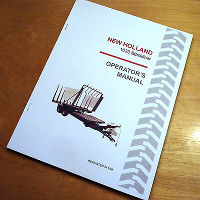 New Holland 1033 Stackliner Bale Wagon Operator's Owners Book Guide Manual NH
