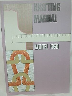 Knitting Manual - Knitmaster SK560 Knitting Machine