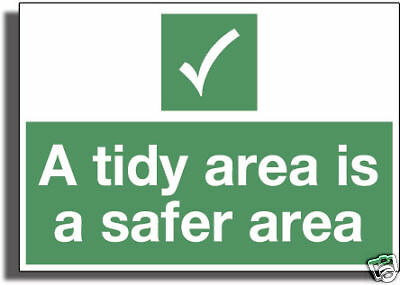 TIDY AREA Strong 3mm Gloss R /Plactic Sign