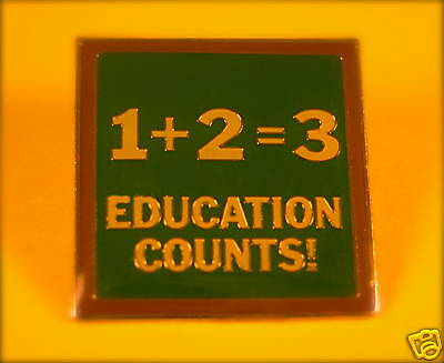 """1+2=3 EDUCATION COUNTS!"" Lapel Pins, Lot of 18, NEW!"