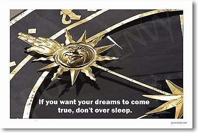 """If You Want Your Dreams...Don't Over Sleep"" - NEW Motivational Classroom POSTER"