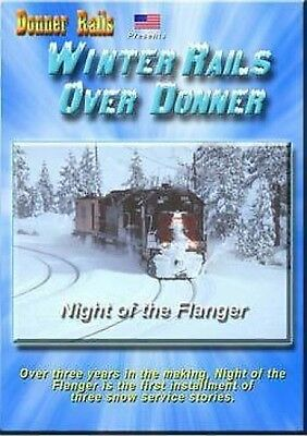 Winter Rails Over Donner - Night of the Flanger on DVD