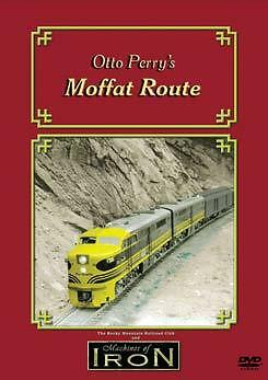 Otto Perrys Moffat Route on DVD by Machines of Iron