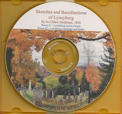 Lynchburg Sketches and Recollections -History/Genealogy