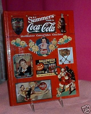 BJ SUMMERS GUIDE TO COCA COLA HARD COVER BOOK 1997 Gentle Use