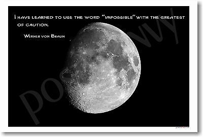 I have learned to use word impossible... Space Moon Classroom POSTER