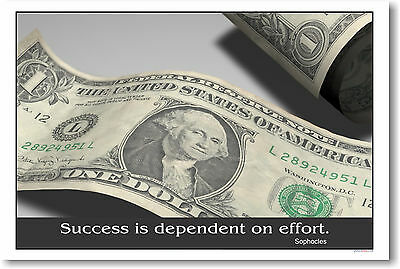 Success is dependent on effort - Sophocles Money POSTER