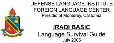 115 Minutes IRAQ IRAQI LANGUAGE SURVIVAL DLI Audio 2 CD