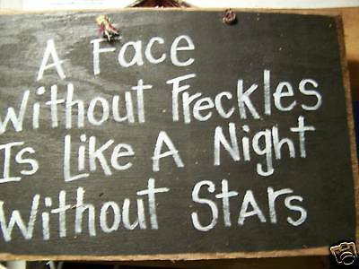 Face without freckles is like night without stars sign childs room decor gift