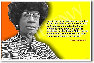Shirley Chisholm - First African American Woman Congresswoman NEW POSTER