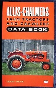 Allis Chalmers Tractors Crawlers Data Book Rare