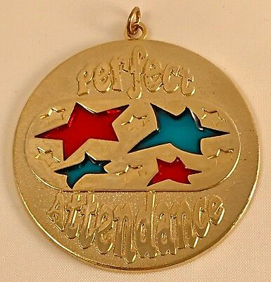 """Perfect Attendance"" Medallions/Lot of 10/New Line!"