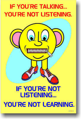 If you're talking ... Classroom Motivational NEW POSTER