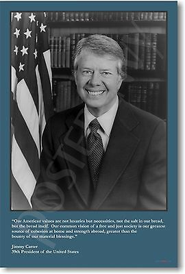 U.S. President Jimmy Carter - American values...  NEW Classsroom POSTER