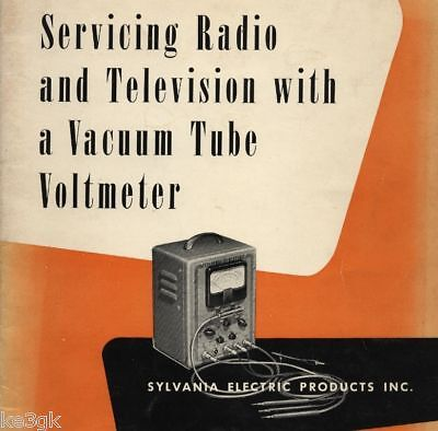 Servicing Radio Television with a Vacuum Tube Voltmeter * CDROM * PDF