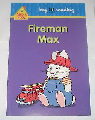 New Max And Ruby Level 1 Reading Book ~ Fireman Max
