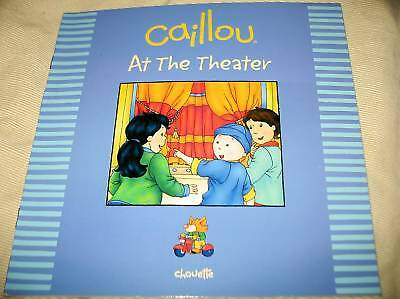 New Caillou - At The Theater Book - Chouette