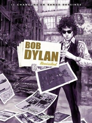 Bob Dylan Revisited  /  13 Chansons En Bd  /  Ed. Orig.