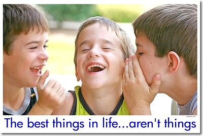 Best Things in Life Aren't Things  Inspirational POSTER