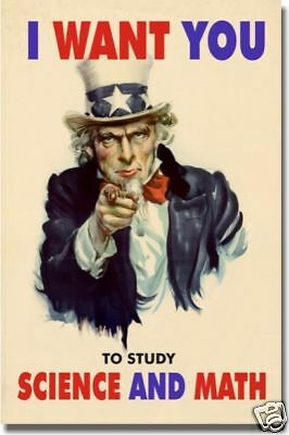 I Want You to Study Science & Math  Motivational POSTER