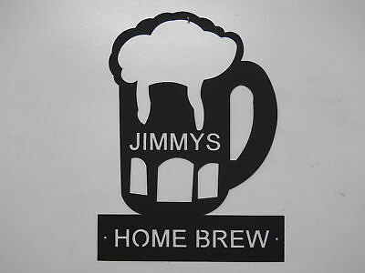 Home Brew Metal Sign Man Cave Any Name No Charge Beer
