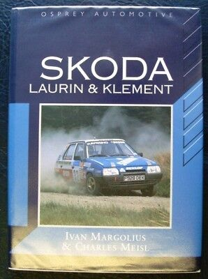 Skoda Laurin & Klement Car Company History Book 1992