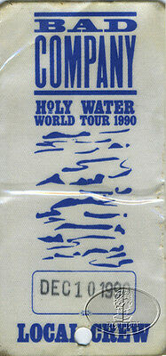 BAD COMPANY 1990 HOLY WATER TOUR Backstage Pass