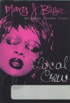 MARY J. BLIGE 2001 NO MORE DRAMA TOUR Backstage Pass