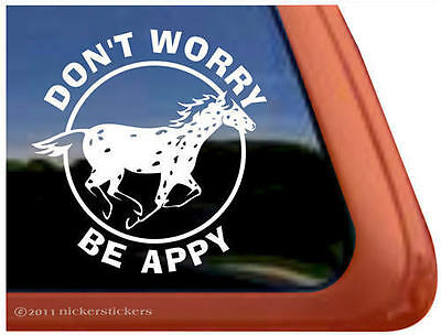 DON'T WORRY-BE APPY! Leopard Appaloosa Horse Trailer Decal Sticker