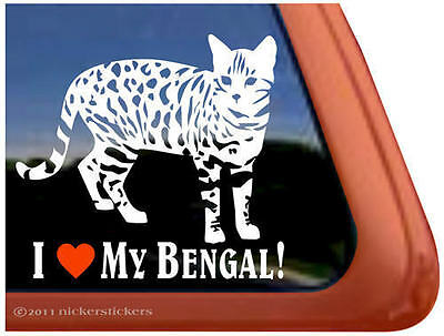 I LOVE MY BENGAL! ~  Bengal Cat Kitty Kitten Window Decal Sticker