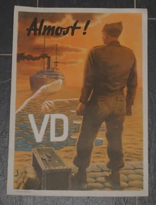 Original US Army WWII VD Poster Almost Schiffers Franz O. 1946