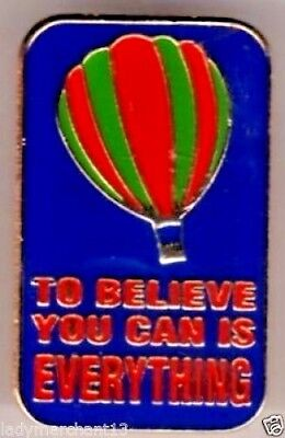 """""""TO BELIEVE YOU CAN IS EVERYTHING"""" Balloon Enamel Lapel Pin/Lot of 25! NEW LINE!"""