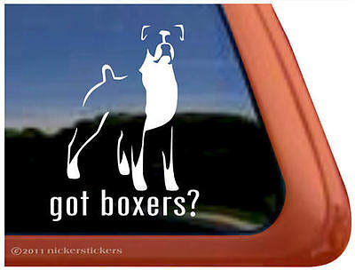 GOT BOXER? ~ High Quality Dog Auto Vinyl Window Sticker Decal