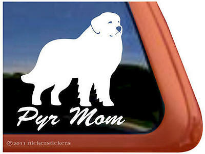 PYR MOM ~ GREAT PYRENEES High Quality Dog Window Decal Sticker