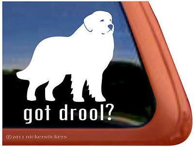 GOT DROOL? ~ GREAT PYRENEES High Quality Dog Window Decal Sticker