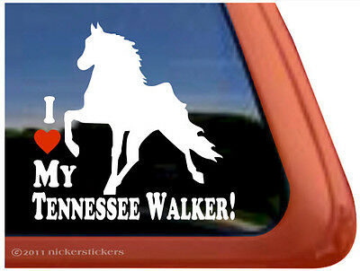 I LOVE MY TENNESSEE WALKER! Tennessee Walking Horse Trailer Window Sticker Decal