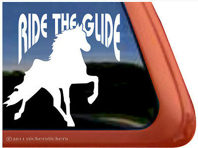 RIDE THE GLIDE ~  Quality Tennessee Walking Horse Trailer Window Sticker Decal