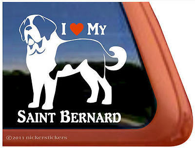 I LOVE MY SAINT BERNARD ~ High Quality Vinyl Dog Auto Window Sticker Decal