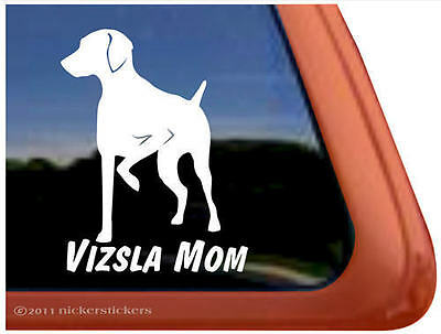 VIZSLA MOM ~ High Quality Vinyl Hungarian Vizsla Dog Window Sticker Decal