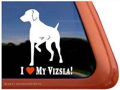 I LOVE MY VIZSLA! ~ High Quality Vinyl Hungarian Vizsla Dog Window Sticker Decal