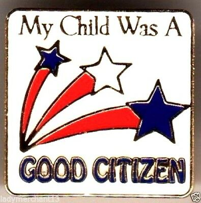 """""""My Child Was A GOOD CITIZEN"""" Star Enamel Lapel Pins/Wholesale Lot 25/ALL NEW!"""