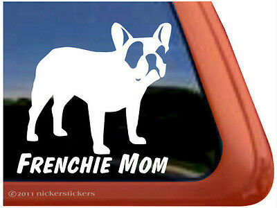 FRENCHI MOM~ High Quality French Bulldog Vinyl Dog Window Decal Sticker