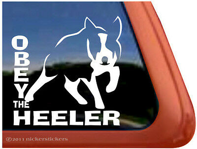 OBEY THE HEELER ~ High Quality Vinyl Australian Cattle Dog Window Decal Sticker
