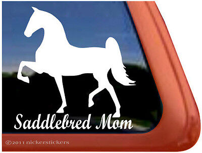 SADDLEBRED MOM ~ High Quality Horse Trailer Window Sticker Decal