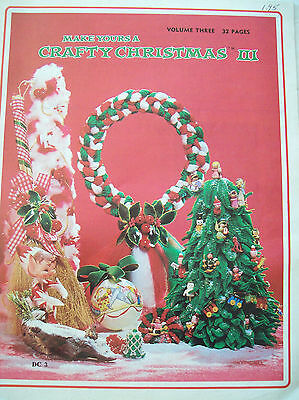 Vtg Make Yours a Crafty Christmas III Craft Project Pattern Book Ornament Wreath