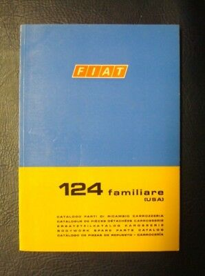 FIAT 124 FAMILIARE BODYWORK SPARES CATALOGUE 2nd EDITION ref: 603.10.194 1968