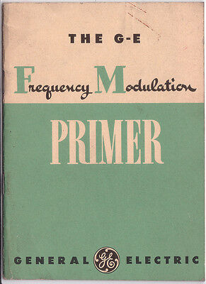 The GE Frequency Modulation Primer (1941) * CDROM * PDF