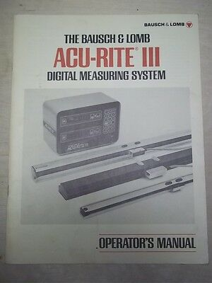 Vtg Bausch&Lomb Acu-Rite III Operator's Manual~Digital Measuring System