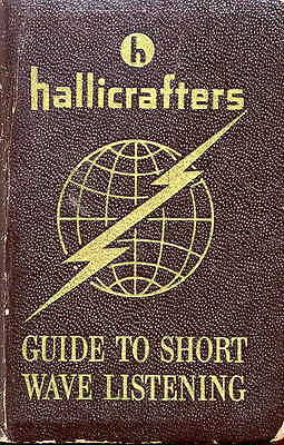Hallicrafters Guide to Short Wave Listening * CDROM * PDF