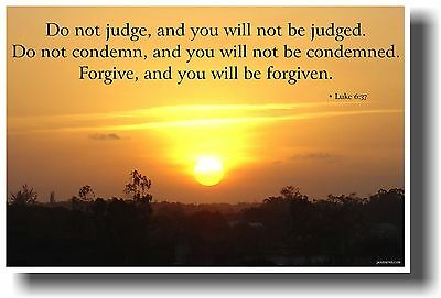 NEW Religious POSTER - Do Not Judge and You Will Not Be Judged ... Luke 6:37
